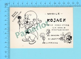 QSL- CB- Base Mobile Kojack, Elmer Dans Bugs Bunny - Chateauguay Quebec- 2 Scans - CB