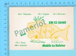 QSL- CB- Mobile La Baleine,  - St-Constant Quebec- 2 Scans - CB