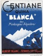 610Mée   Etiquette Gentiane Quina Blanca Des Alpes Albert Blanc à Serres (05) - Labels