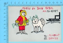 QSL- CB- Mobile Et Base Rëbel , Esquimaux  -Montreal  Quebec- 2 Scans - CB