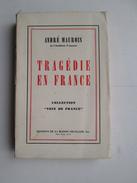 André Maurois - Tragédie En France - 1901-1940
