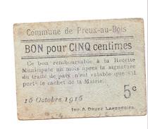 Bon 5c Commune De PREUX-AU-BOIS 14-18 - Bons & Nécessité
