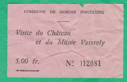 Ticket D'entrée - Visite Du Château Et Du Musée Vasarely à Gordes (Vaucluse) - Tickets D'entrée