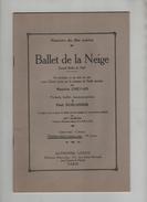 Ballet De La Neige 1929 Répertoire Fêtes Scolaires Noel Chevais Schlosser Garcin Leduc - Música & Instrumentos