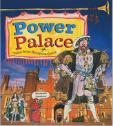 LE Power Palace - Tales From Hampton Court By Elizabeth Newbery - ISBN 978-1-873993-60-6 - History