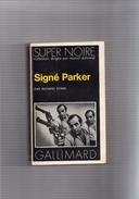 """SUPER  NOIRE    N°  23  --   RICHARD  STARK --  """"""""  Signé  Parker   """"""""   1975  --   BEG - Série Noire"""