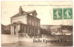 76 - GOURNAY-en-CAUX - Maison Louis LEROUX - Débit De Tabac +++++ E. Mellet, Harfleur, #4051 +++++ 1915 +++++ RARE - Otros Municipios
