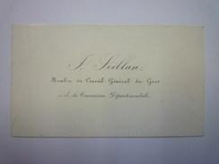 CARTE De VISITE  :  SEILLAN  Membre Du  Conseil Général Du GERS Et De La Commission Départementale  - Cartes De Visite