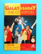 GALATASARAY SK - 1998 THE CHAMPION - Football Programme & Guide * Soccer Fussball Programm Turkey Turquie Türkei Turquia - Books
