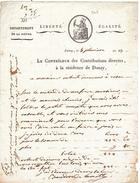 17017# DEPARTEMENT DE LA NIEVRE CONTROLEUR DES CONTRIBUTIONS DIRECTES RESIDENCE DE DONZY AN 13 1805 LIBERT EGALITE - Historical Documents