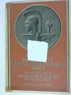 Große Deutsche Kunstausstellung 1942  Im Haus Der Deutschen Kunst Zu München Juli Bis Auf Weiteres       Offizieller Aus - Livres, BD, Revues