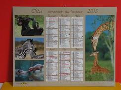 Calendrier Oller > Girafle,Zèbre,Hipopotame,Bonobo,Léopards,Koala,Lion,Éléphant - Almanach Facteur 2015 Comme Neuf - Calendriers