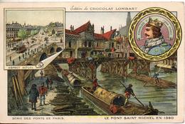 Chocolat Lombart. Les Pont De Paris. Le Pont Saint Michel En 1390. Format CPA - Lombart