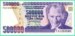 500 000 Lirasi - Besyüz  - Turquie - 1970 - N°. F13 212940- Neuf - - Turquie