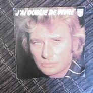 45 TOURS  JOHNNY HALLYDAY  J AI OUBLIE DE VIVRE  SACEM  1977 - Rock