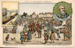 Chocolat Lombart. Les Pont De Paris. Le Pont Neuf Sous Louis XIII. Format CPA - Lombart