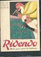 RiDenDo - Revue Gaie Pour Le Médecin - N°07  -  5 AVRIL 1934 - Revue De 32 Pages  - Vif206 - Libri, Riviste, Fumetti