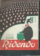 RIDENDO - Revue Gaie Pour Les Médecin - N°134  -   Novembre 1949 - Revue De  32 Pages   - Vif 210 - Books, Magazines, Comics