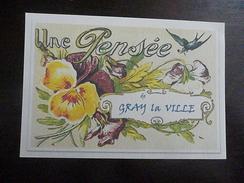 GRAY LA VILLE - Une Pensée De Gray La Ville - Francia