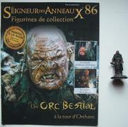 Figurine Le Seigneur Des Anneaux N°86 / ORC BESTIAL A LA TOUR D'ORTHANC - Lord Of The Rings