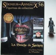 Figurine Le Seigneur Des Anneaux N°56 / LA BOÛCHE DE SAÛRON A LA PORTE NOIR DU MORDOR - Lord Of The Rings