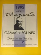 3229 - Suisse Vaud Gamay De Founex 1993 La Réserve D'Auguste Domaine Des Racettes - Etiquettes