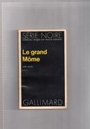 """SERIE  NOIRE   N°  1717  --  PAR  A . D. G . --  """"""""  LE  GRAND  MOME  """"""""   1977  --   BEG - Série Noire"""