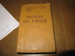 Militaria Manuel Du Gradé Partie Commune à Toutes Les Armes Ministère De La Défense - Boeken