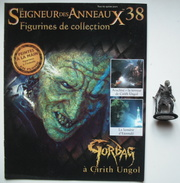 Figurine Le Seigneur Des Anneaux N°38 / GORBAG A CIRITH UNGOL - Lord Of The Rings