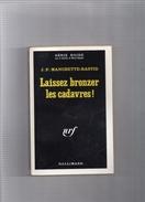 """SERIE  NOIRE   N°  1394   --  J . P .  MANCHETTE - BASTID  --  """"""""  LAISSEZ  BRONZER  LES  CADAVRES  """"""""   1971  --   BEG - Série Noire"""
