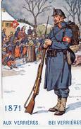 612Go  Suisse Le Soldat à Travers Les Ages 1871 Aux Verrieres - Ohne Zuordnung