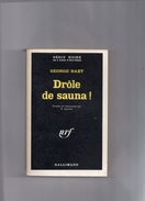 """SERIE  NOIRE   N°  1152   --  GEORGE  BAXT  --  """"""""  DROLE  DE  SAUNA """"""""   1967  --   BEG - Série Noire"""