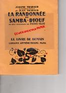 87 -SAINT JUNIEN- JEROME -JEAN THARAUD- LA RANDONNEE SAMBA DIOUF- LIVRE DE DEMAIN FAYARD- 40 GRAVURES BOIS PIERRE FALKE - Limousin