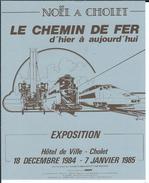 """49 - CHOLET - Affiche """" Le Chemin De Fer D'hier à Aujourd'hui """" Noêl à Cholet - 1984 - Noël"""