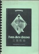Three- Bath - Qigong Chines Oigong Seris 4 - Livres, BD, Revues