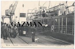 CALAIS  -  BB  - N° 5 - L'embarquement Pour Douvres - Bateau - Calais