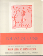 POLVO QUE UNE LIBRO AUTORA MARIA JULIA DE RUSCHI CRESPO PREMO LEOPOLDO PANERO 1974 EDICIONES CULTURA HISPANICA MADRID - Poëzie
