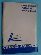 CITROËN VISA 11, 14, GT VISA 17 Diesel Notice Mode D'Emploi / Instructieboekje / Handleiding 7/84 ( FRANS - Zie Foto ) ! - Voitures