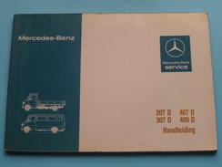 MERCEDES BENZ Type 207 D / 407 D / 307 D / 409 D - Notice D'Emploi / Instructieboekje 1982 ( Zie Foto ) ! - Voitures