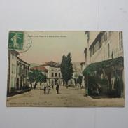 07 - ALBA La Romaine  -  La Place De La Mairie Et Les écoles En 1912 - France