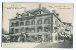 1169 - La Tour Du Pin - Grand Hôtel E. NAUDET Garage Pour Automobiles F Vialatte Oyonnax - Circulée Paris Chevallier - La Tour-du-Pin
