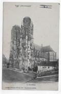 TOUL PITTORESQUE EN 1914 - LA CATHEDRALE - CPA VOYAGEE - Toul