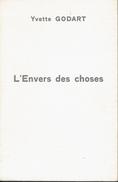 L'envers Des Choses, Par Yvette Godard, Préface De J-M Horemans (1979) - Poésie