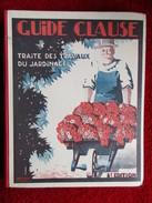 """Traité Des Travaux De Jardinage  """"Guide Clause"""" (L. Clause) - Jardinage"""