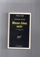 "SERIE  NOIRE  N°  1260   --  RICHARD  STARK   --  """"  BLANC -  BLEU  NOIR  """"  --  1969  --   BEG - Série Noire"