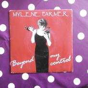45  TOURS  MYLENE  FARMER  BEYOND  MY  CONTROL  SACEM  1992 - Vinyles