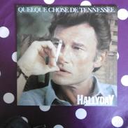 45 TOURS  JOHNNY HALLYDAY  QUEQUE  CHOSE DE TENNESSEE SACEM  1985 - Rock