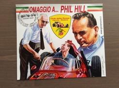 Cartoncino Omaggio A...Phil Hill, Dipinto Di G. Cremonini, Annullo Club Delle Rosse Vignola (MO) 19-4-2003 - Grand Prix / F1