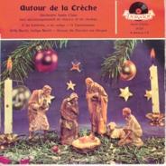 45T0045R - Autour De La Crèche - Weihnachtslieder