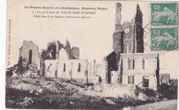 51 - VILLE SUR TOURBE - Chef-lieu D'un Canton Entièrement Détruit - Ville-sur-Tourbe